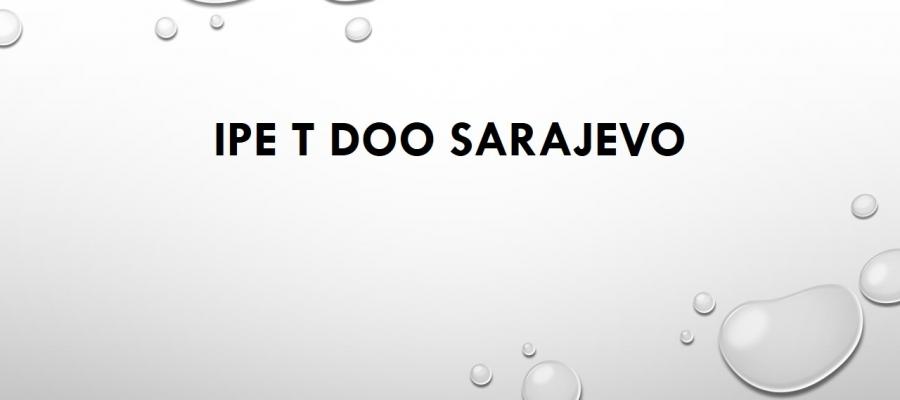 IPE  T  DOO  Sarajevo