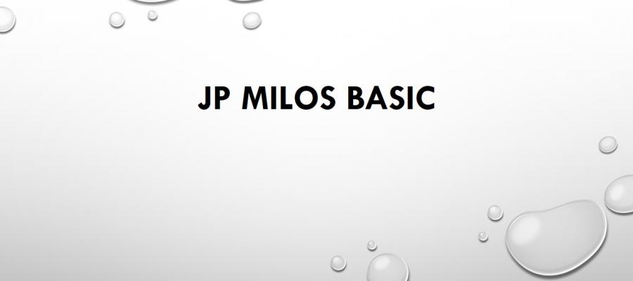 JP MILOS BASIC